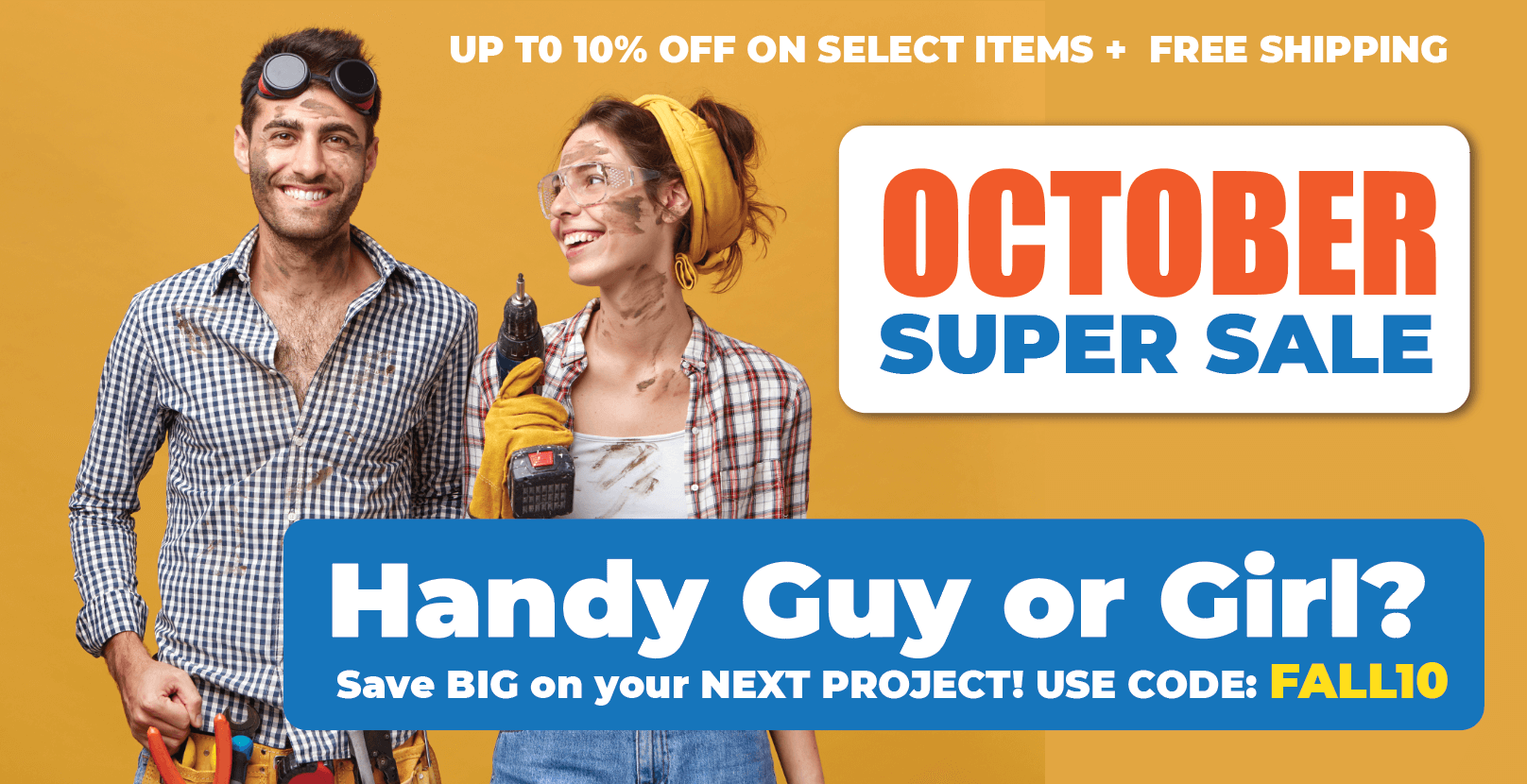 Up to 10% off select items and free shipping in October!