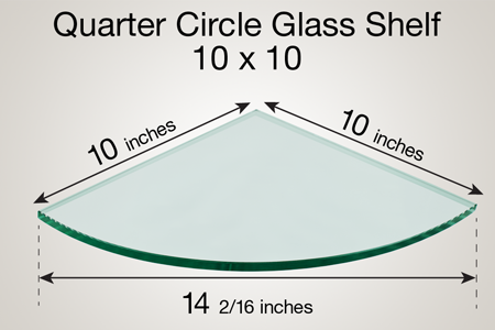 Quarter Circle Glass Shelf 10 x 10