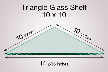 Triangle Glass Shelf 10 x 10