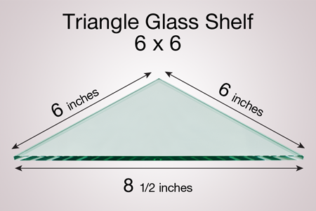 Triangle Glass Shelf 6 x 6