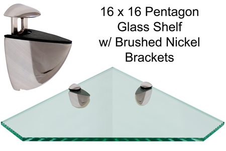 Corner Pentagon Glass Shelf 16 x 16 w/ Brushed Nickel Brackets