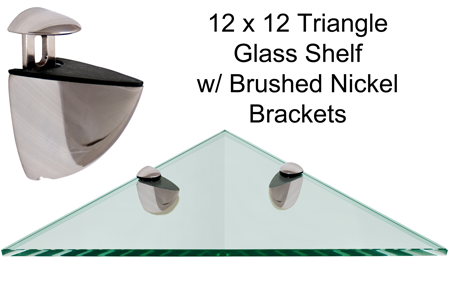 Triangle Glass Shelf 12 x 12 w/ Brushed Nickel Brackets