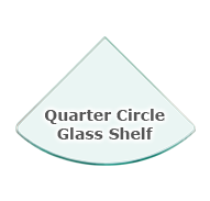 Quarter Circle Glass Shelves
