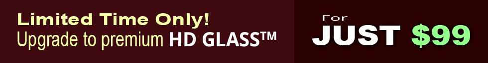 Upgrade to premium low-iron glass for $99